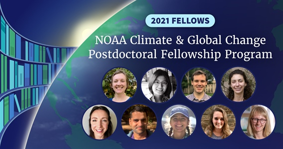 NOAA's Climate Program Office announces 2021 Climate and Global Change Postdoctoral Fellows