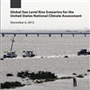 The report: Global Sea Level Rise Scenarios for the United States National Climate Assessment